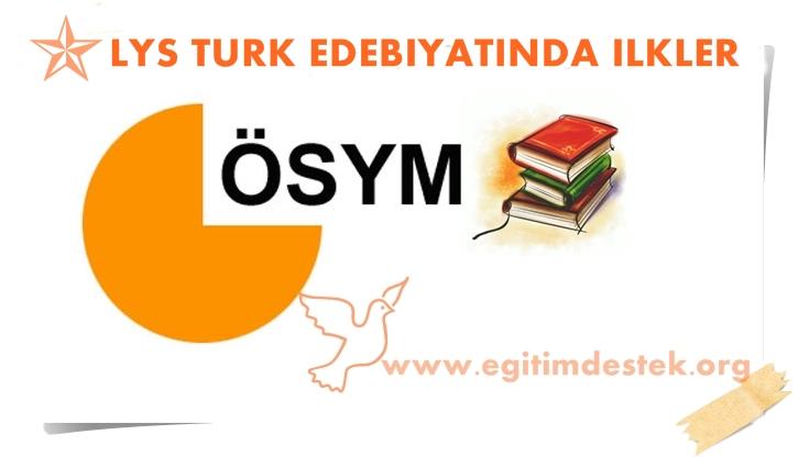 Lys Türk Edebiyatında İlkler
