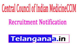 Central Council of Indian MedicineCCIMRecruitment Notification 2017