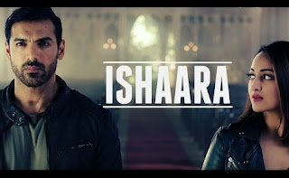 Ishaara song from movie Force 2 – HD Video Song – Sonakshi Sinha, John Abraham