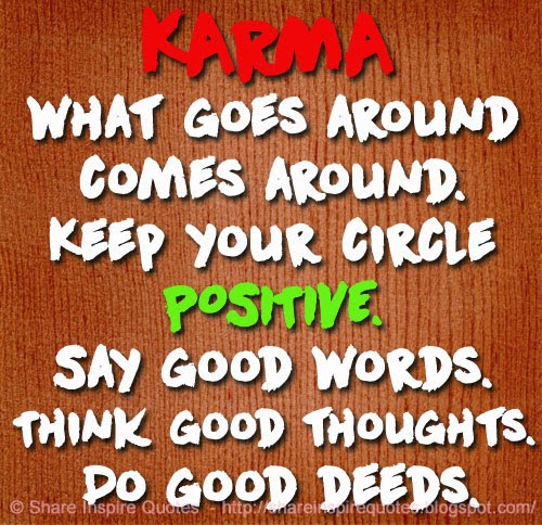 What Goes Around Comes Around Quotes And Sayings 60615 Usbdata