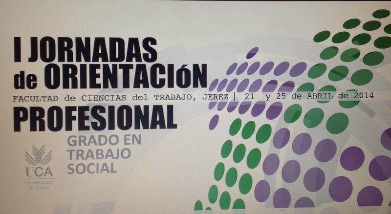 SPIRAL PERSONAL EN LAS I JORNADAS DE ORIENTACION PROFESIONAL DE TRABAJO SOCIAL  DE LA UCA EN JEREZ DE LA FRONTERA