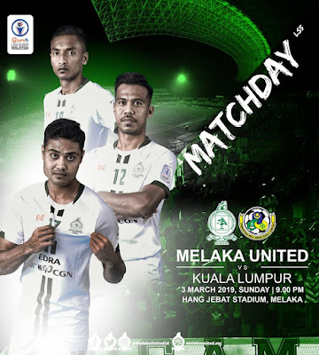 Live Streaming Melaka United vs Kuala Lumpur Liga Super 3.3.2019