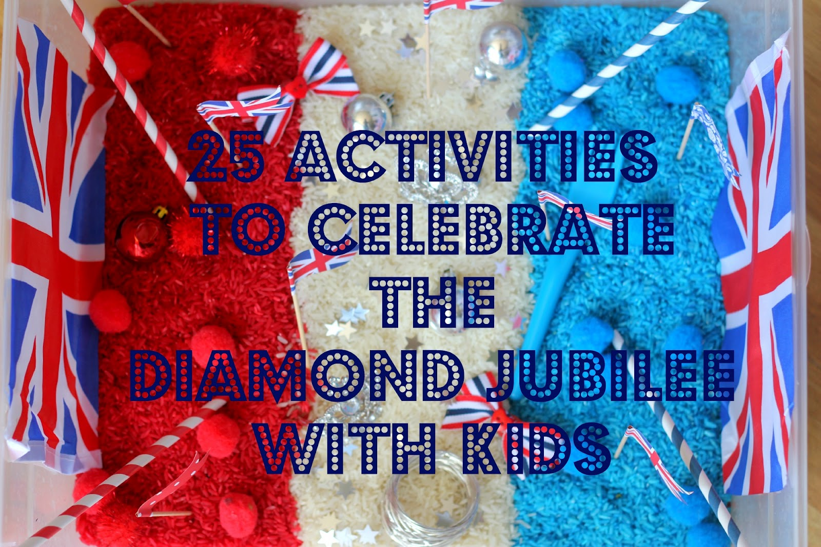 25 Activities For Celebrating The Diamond Jubilee With Kids