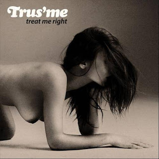 capa Download – Trus me   Treat Me Right  – 2013