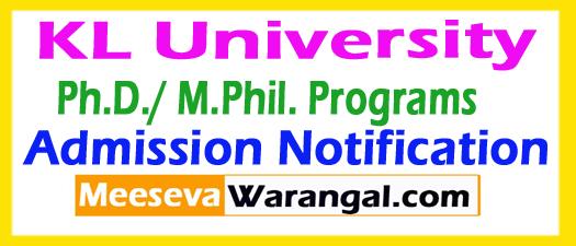 KL University Ph.D. / M.Phil. 2018 Admission Notification Apply