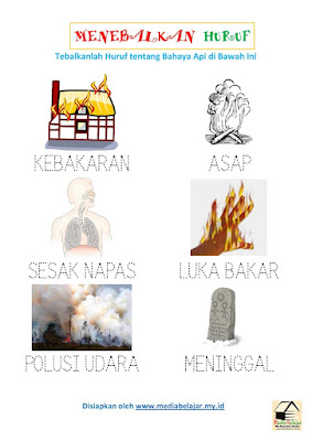 Menebalkan Huruf tentang Bahaya Api