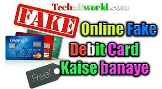 Online fake debit card kaise banaye