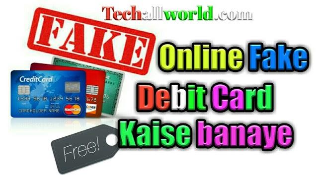 Online Fake debit card kaise banaye full working method