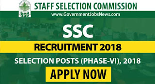 SSC Recruitment 2018 Selection posts Phase-VI 1136 jobs - Apply Online
