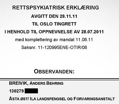 Psychiatric report on Anders Behring Breivik