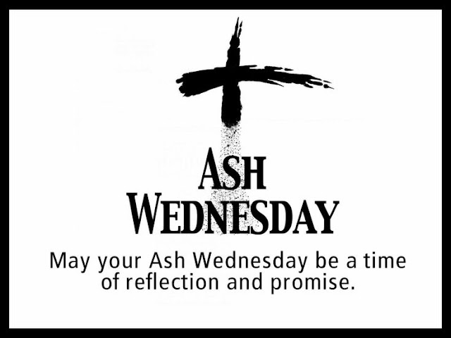 Ash Wednesday Quotes Bible, Service, Ideas, Songs, Readings