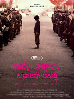 Ngày họ giết cha tôi - First They Killed My Father: A Daughter of Cambodia Remembers (2017) | Full HD VietSub Thuyết Minh