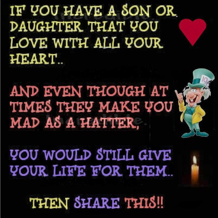 I Love You Quotes: If You Have A Son Or Daughter That You Love With All Your