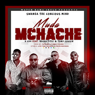 Swanga Ft Cd4 X Becka Tittle & Tony Cousin - Muda Mchache