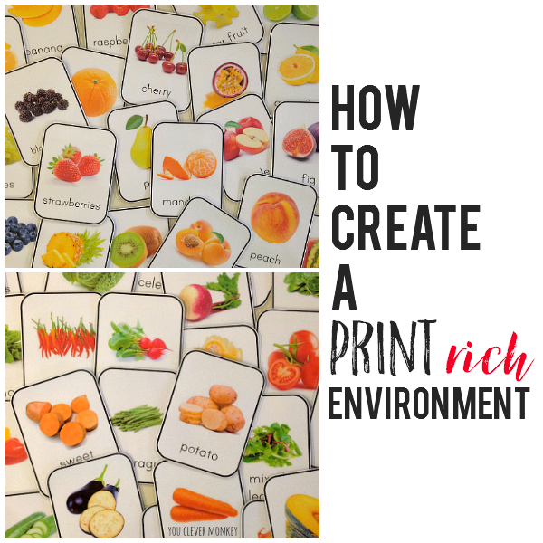 How to Create a Print Rich Environment - why and how to create a print rich setting in your classroom or homeschool. Use these beautiful photo fruit and vegetable printable cards to get started creating your own print rich class | you clever monkey