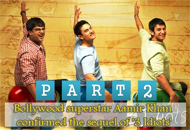 Bollywood superstar Aamir Khan confirmed the sequel of '3 Idiots'