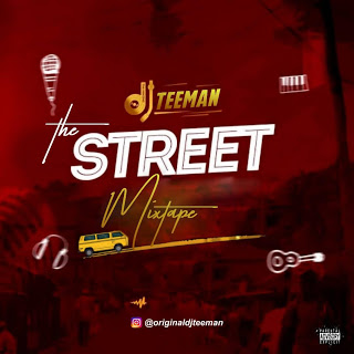 The street Mixtape by Dj Teeeman