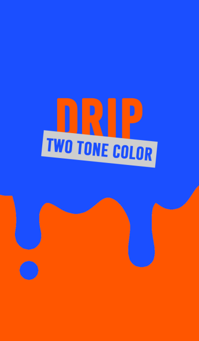 DRIP TWO TONE COLOR style 7 Theme