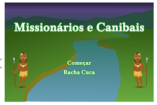 http://rachacuca.com.br/jogos/missionarios-e-canibais/