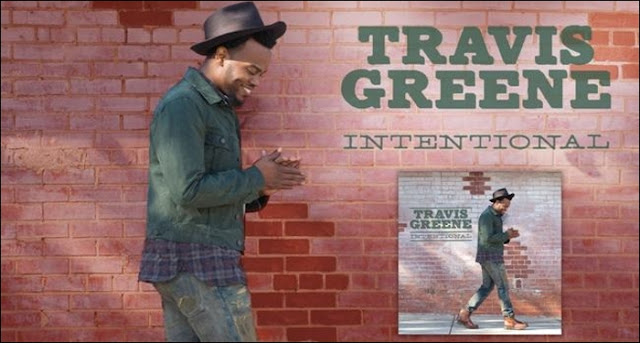 Travis Greene - Intentional Lyrics