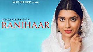 Ranihaar Lyrics | Nimrat Khaira | Preet Hundal