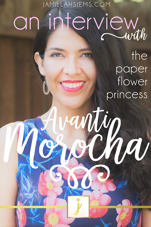 An Interview with Avanti Morocha: the Paper Flower Princess