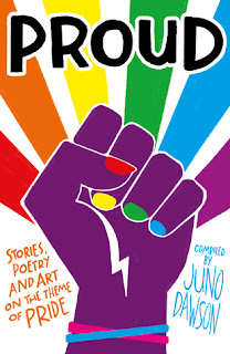 Proud anthology, ed. by Juno Dawson