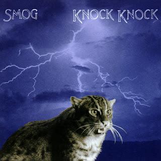 Smog, Knock Knock