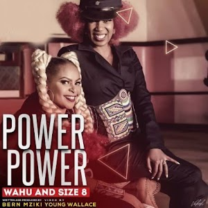 Download Audio | Size 8 & Wahu - Power Power