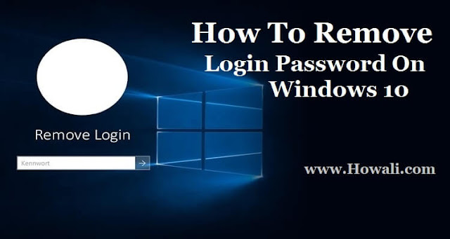 How to remove login password on Windows 10?