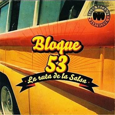LA RUTA DE LA SALSA - BLOQUE 53 (2009)