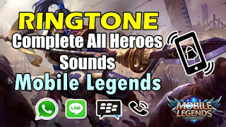 Cara Pasang Ringtone Suara Hero Mobile Legends