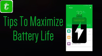 How to Maximize Battery life