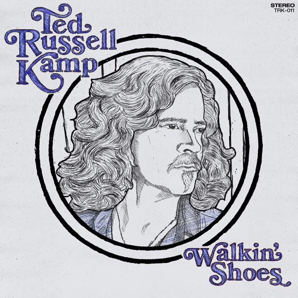 "Ted Russell Kamp ""Walkin' Shoes"""