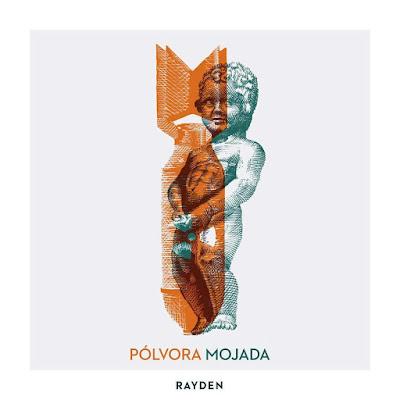 Rayden - Pólvora Mojada (Single) [2017]