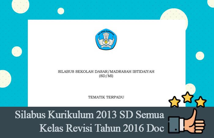 Silabus Kurikulum 2013 SD Semua Kelas Revisi Tahun 2016 Doc