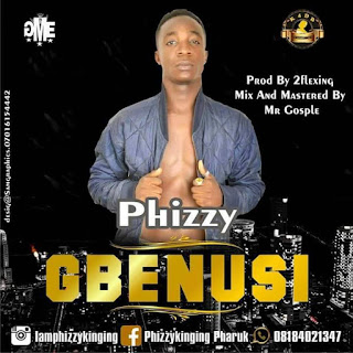 Download Gbenusi by Phizzy