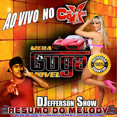 21/01/2017 CD AO VIVO DA FERRARI MEGA GUGA MOVEL BLOCO DA XERECA - DJEFFERSON SHOW