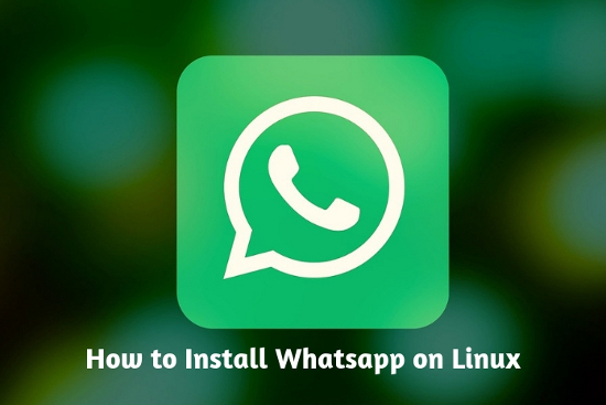 How to Install Whatsapp on Linux Desktop - Ubuntu