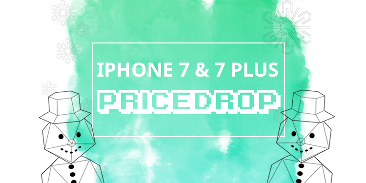 iPhone 7 & 7 Plus Price Drop