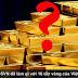CSVN thưà nhận 16 tấn vàng của VNCH cống nộp cho Liên Xô