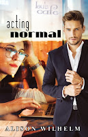 Acting Normal (Alison Wilhelm)