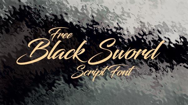 Download Gratis 10 Script Font terbaru 2016 - Black Sword Free Script Font
