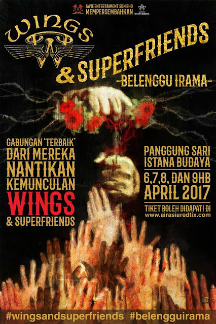 Event Wings dan Superfriends - Belenggu Irama | 6,7,8,9 April 2017