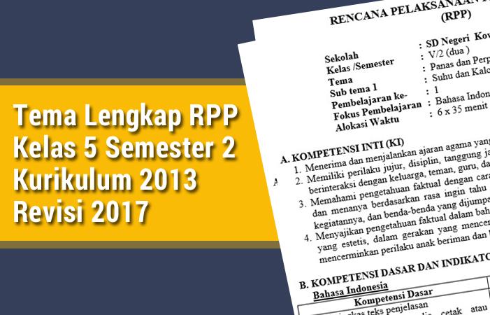 Tema Lengkap RPP Kelas 5 Semester 2 Kurikulum 2013 Revisi 2017