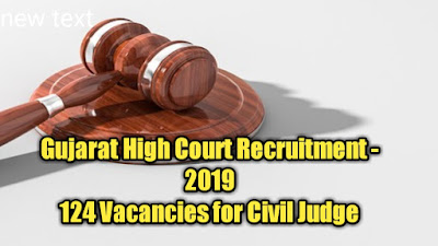 Gujarat High Court Recruitment -2019 - 124 Vacancies for Civil Judge