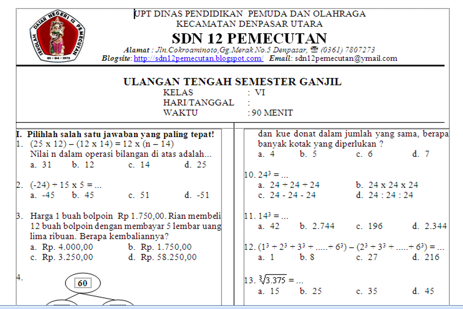 Soal Siswa Berprestasi Bahasa Indonesia Sd Prediksi Soal Ujian Nasional Un Sd 2011 2012 Tengah Semester Uts Matematika Sd Kelas 6 Soal Download Disini