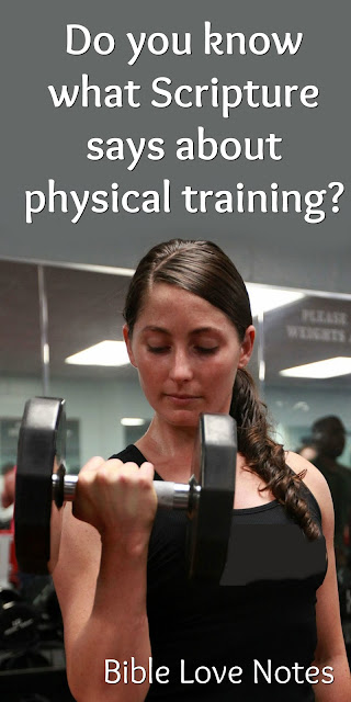 What Scripture says about physical training