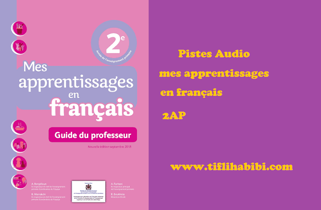 Pistes Audio mes apprentissages en français 2AP