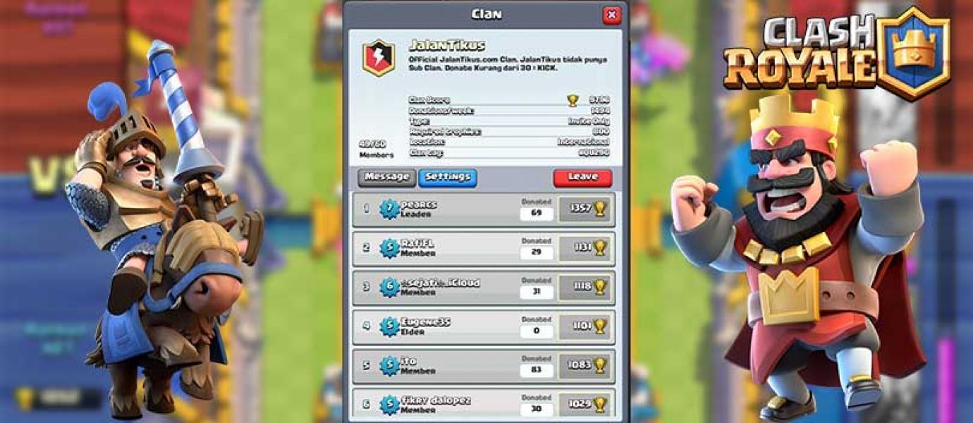 5 Alasan Kenapa Harus Punya Clan Di Clash Royale INFORMASI BERITA